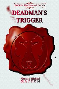 Deadman's Trigger, coming in Apr 2015